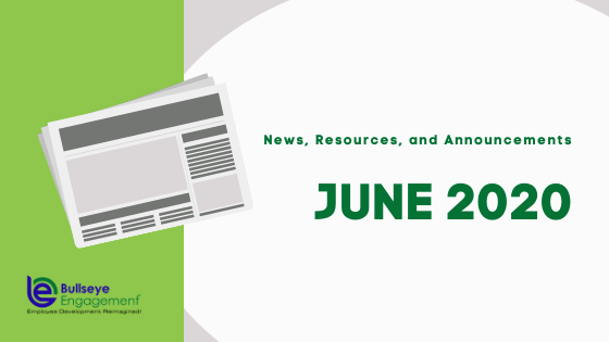 June 2020 News, Resources, & Announcements | BullseyeEngagement